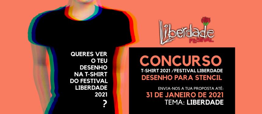"""Concurso de desenho """"T-shirt 2021 – Festival Liberdade"""" decorre até 31 de janeiro de 2021"""